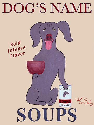 CUSTOM WEIMARANER SOUPS - Retro Vintage Advertising Art featuring a WEIMARANER by Ken Bailey