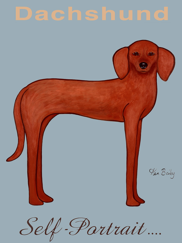 CUSTOM DACHSHUND SELF - PORTRAIT -- Whimsical art featuring a Dachshund by Ken Bailey