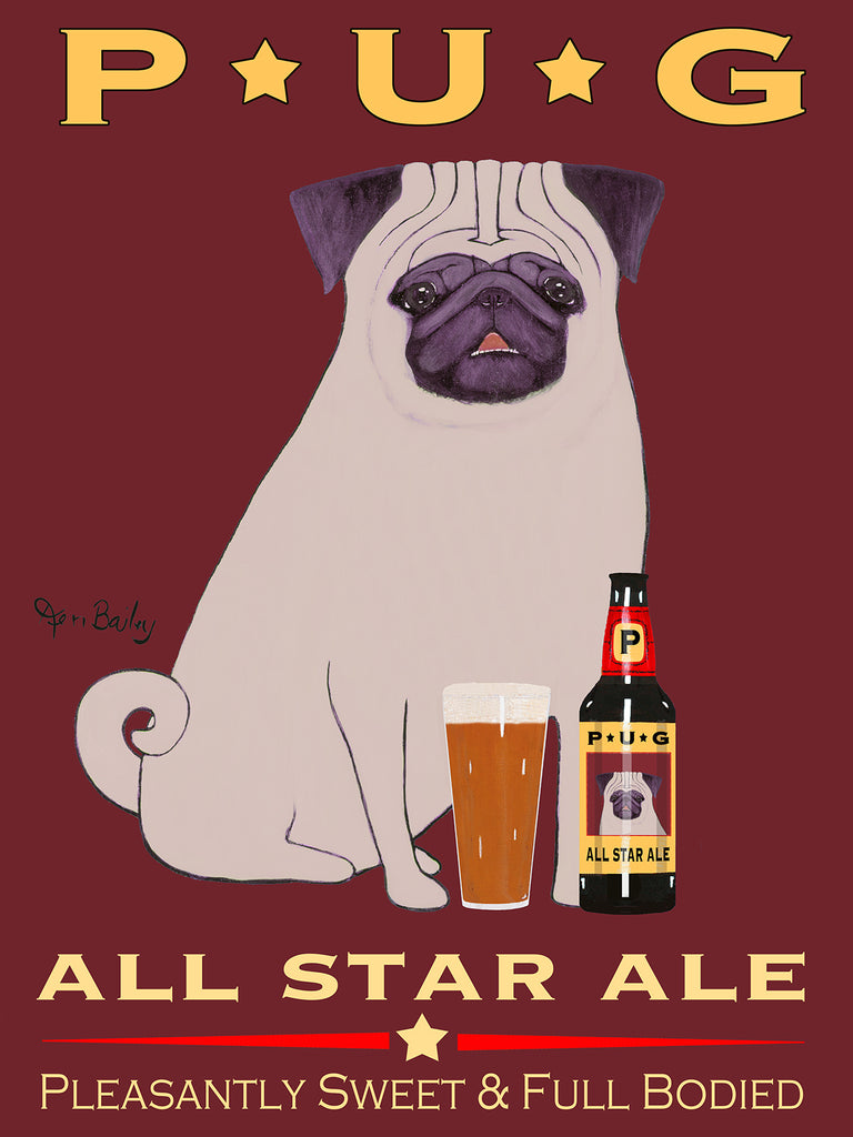 PUG ALL STAR ALE - Retro Vintage Advertising Art featuring a Pug by Ken Bailey