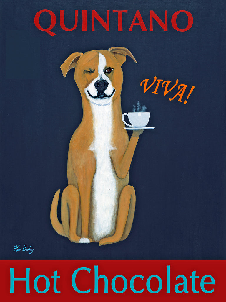 CUSTOM QUINTANO HOT CHOCOLATE - Retro Vintage Advertising Art featuring a mixed breed dog by Ken Bailey