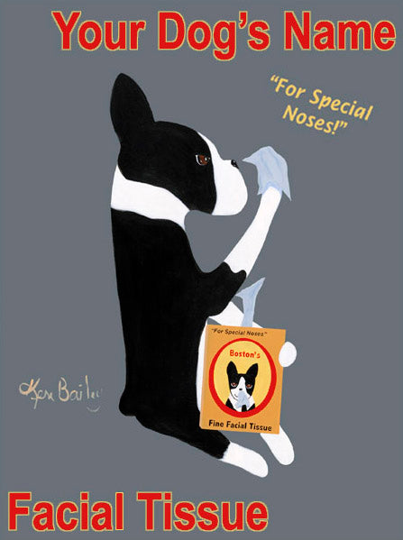 CUSTOM BOSTON'S FINE FACIAL TISSUE - Retro Vintage Advertising Art featuring a Boston Terrier by Ken Bailey
