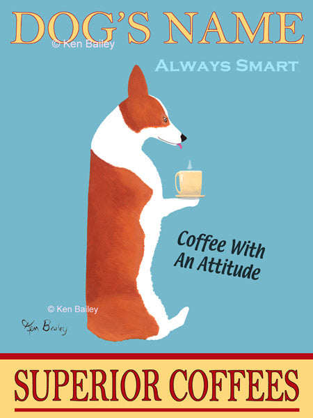 CUSTOM CORGI SUPERIOR COFFEES - - Retro Vintage Advertising Art featuring a Corgi by Ken Bailey