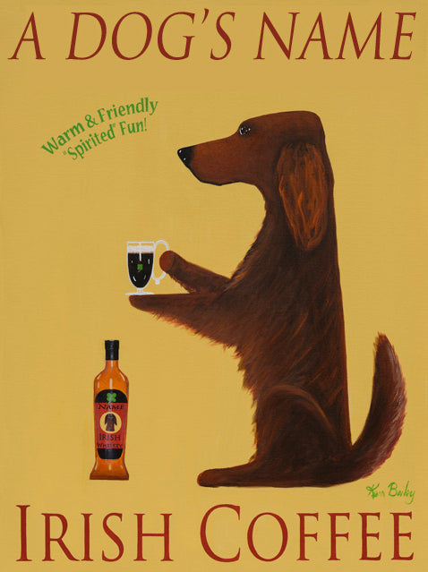 CUSTOM SETTER IRISH COFFEE -- Retro Vintage Advertising Art featuring an Irish Setter by Ken Bailey