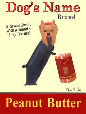 CUSTOM YORKIE PEANUT BUTTER - Retro Vintage Advertising Art featuring a Yorkshire Terrier by Ken Bailey