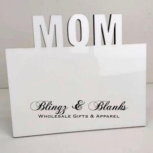 Mom MDF Picture Frame