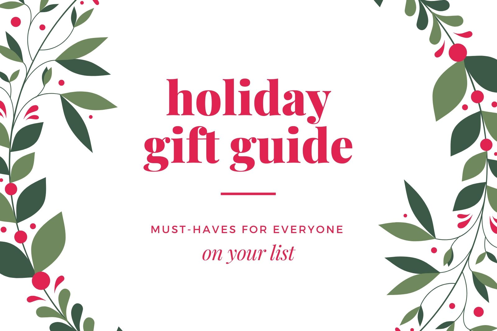 Must-Have Christmas Holiday Gift Guide!