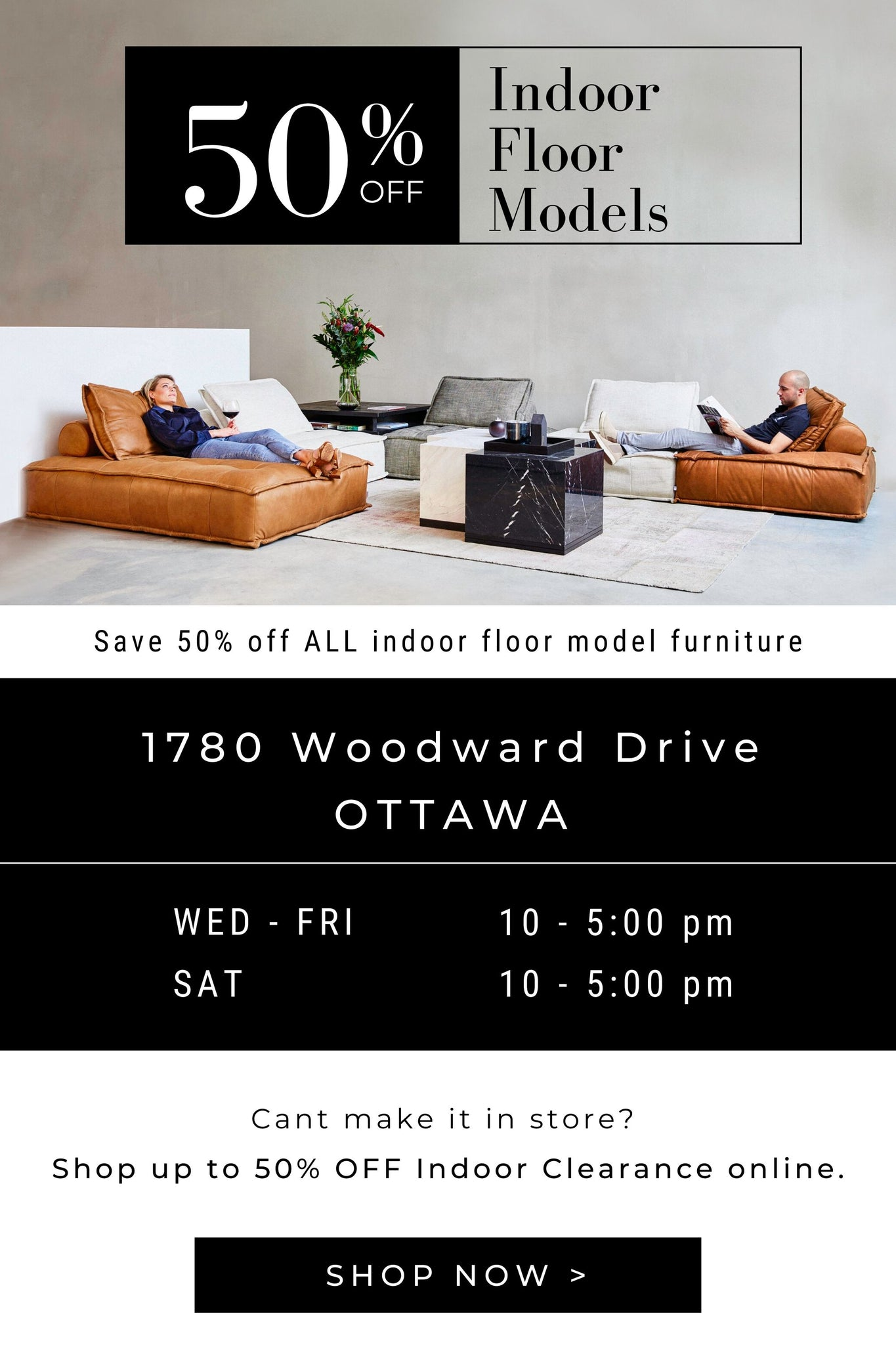 Save 50% Off all indoor floor model furniture at Hauser Ottawa