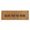 Glad You're Here Doormat