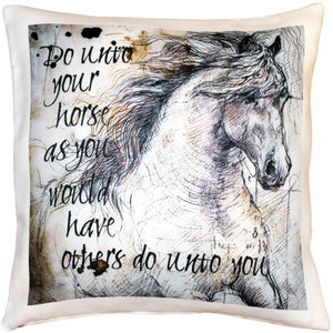 Do Unto Your Horse Stallion Throw Pillow 17x17