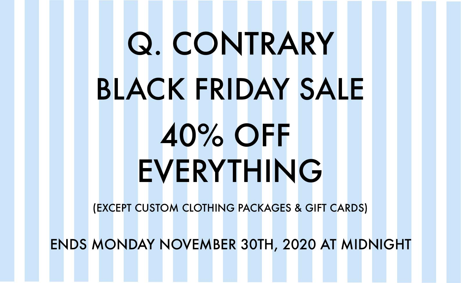 Black Friday Sale 40% OFF