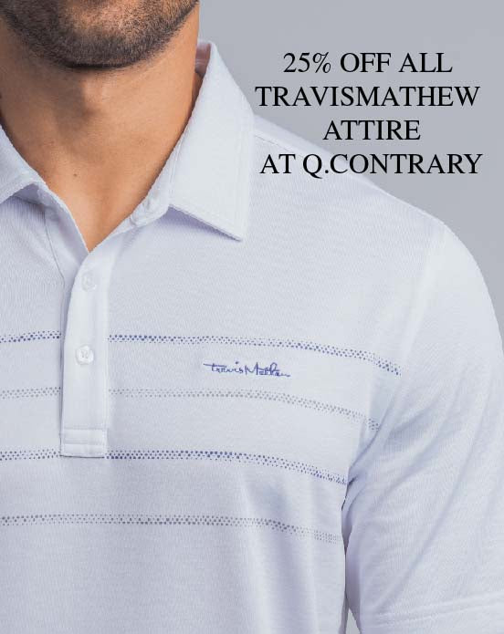 25% Off TravisMathew Attire