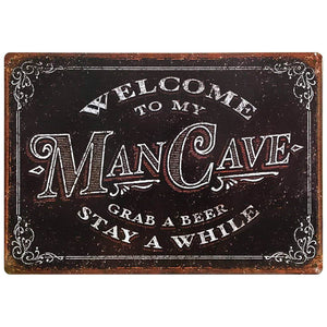 Welcome to My Man Cave Decor Vintage Tin Sign
