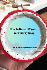 different methods to finish off your embroidery piece