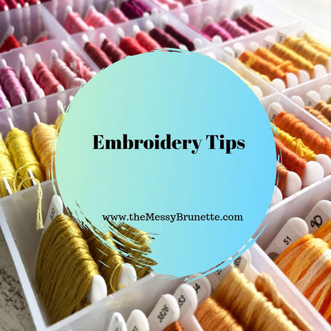 Embroidery Tips for the beginner