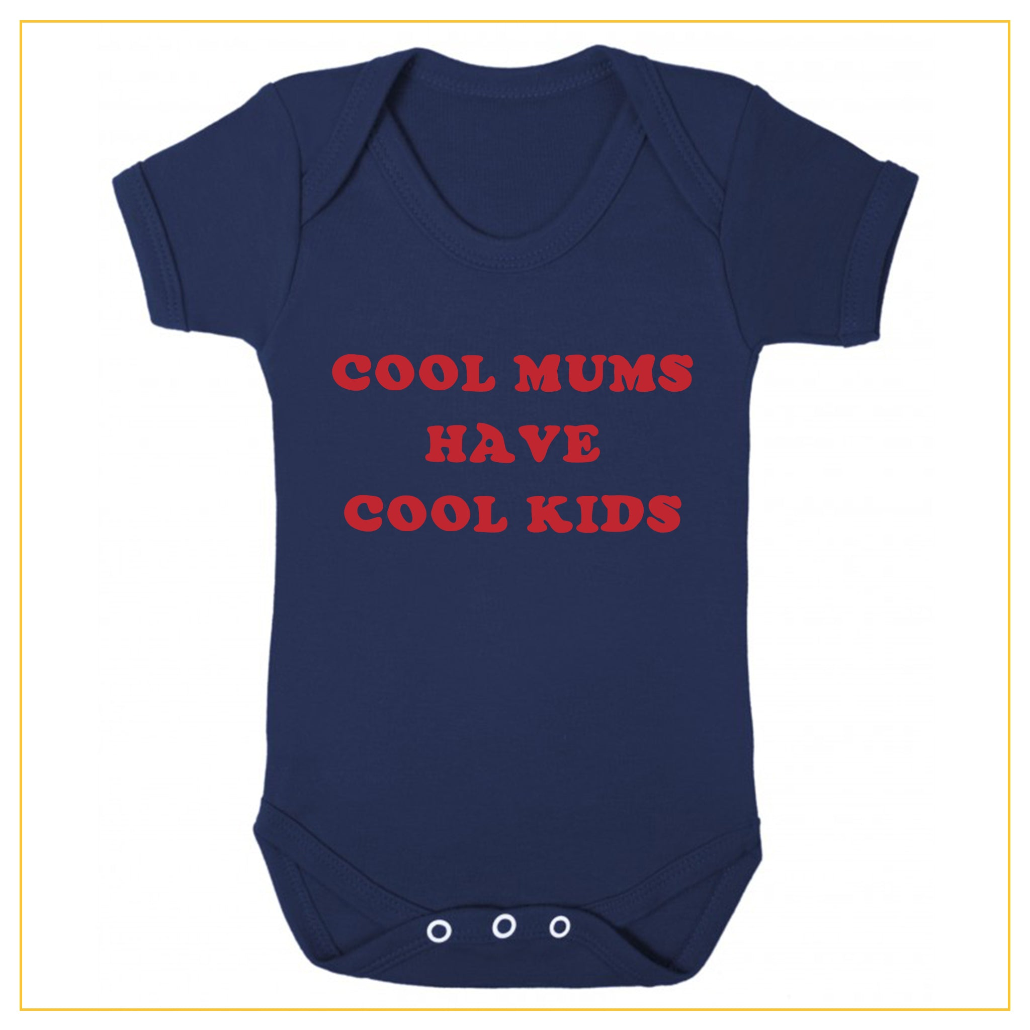 cool mums have cool kids baby onesie in navy blue