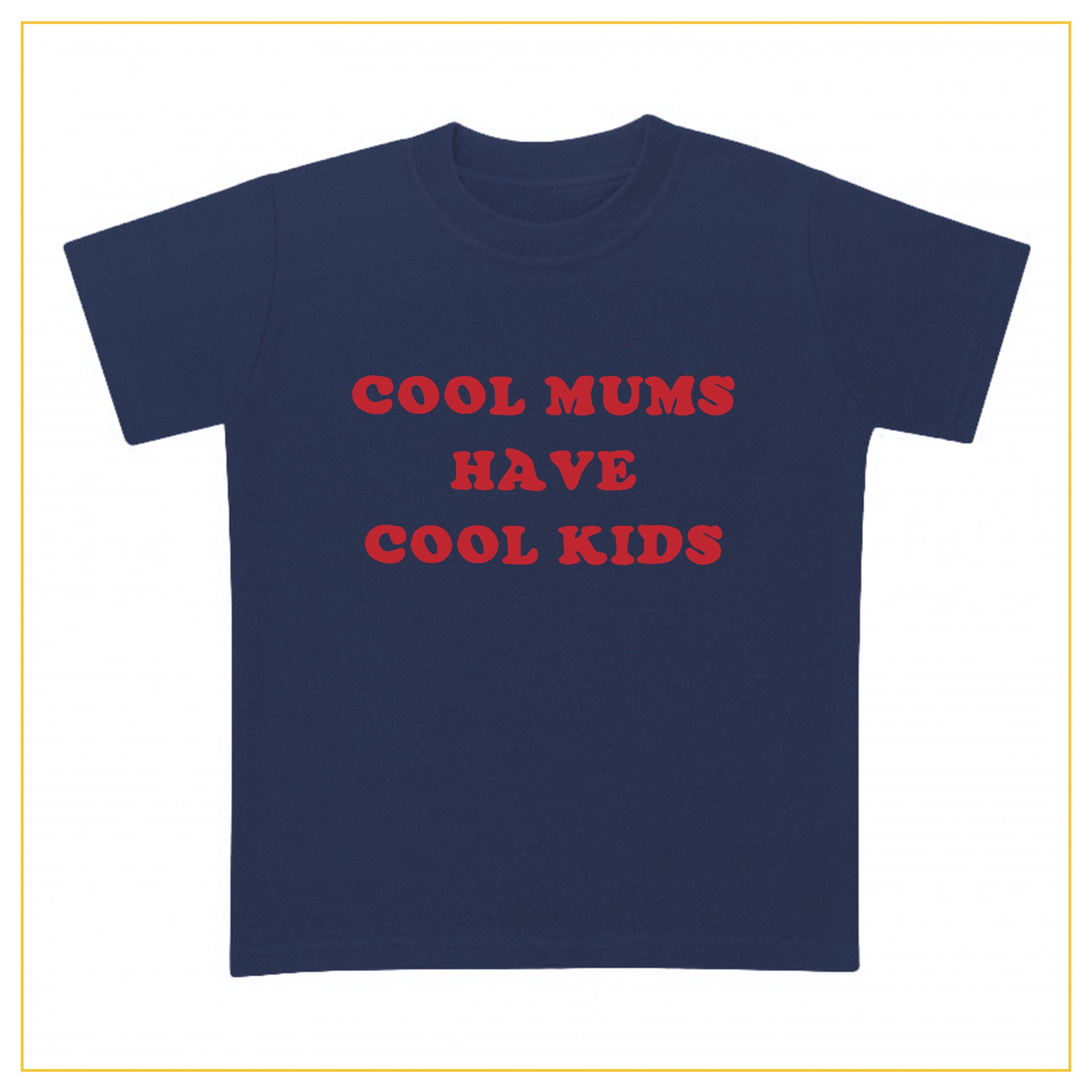 cool mums have cool kids navy blue t-shirt