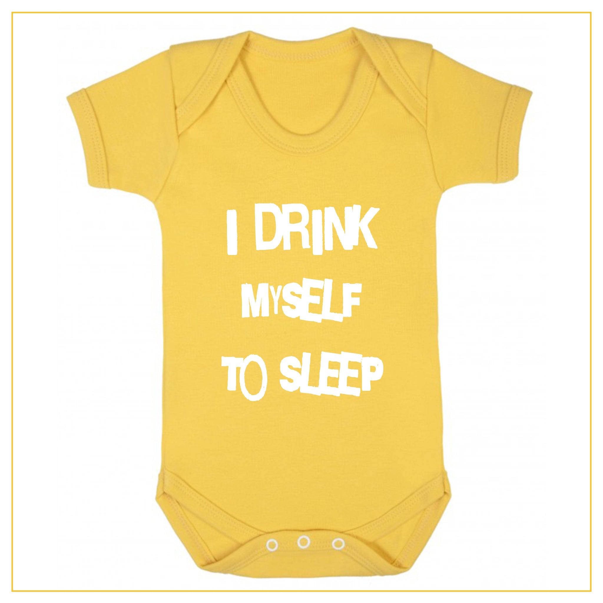 I drink myself to sleep baby onesie in yellow