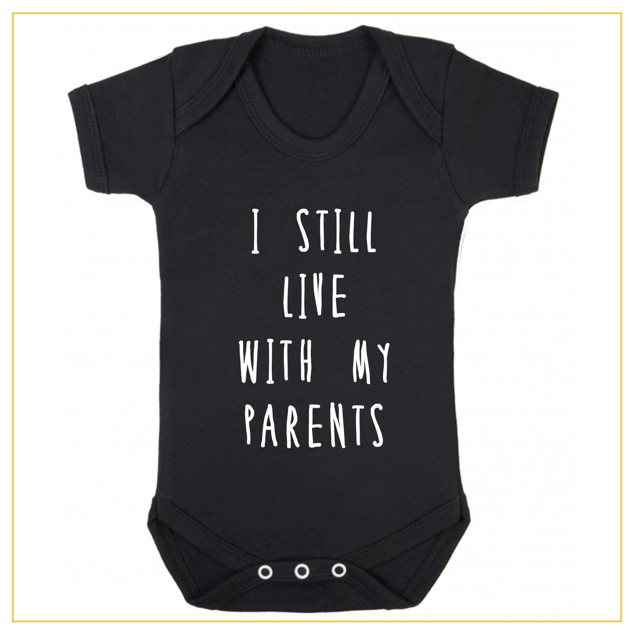 I still live with my parents baby onesie in black