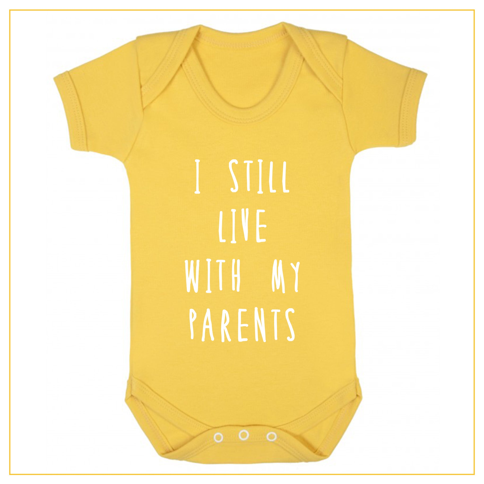 I still live with my parents baby onesie in yellow