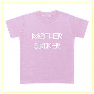 pink t-shirt for babies with a mother sucker print