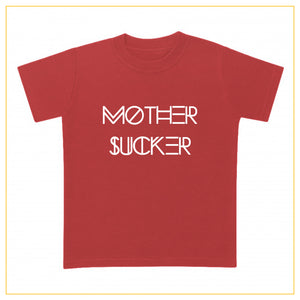 red t-shirt for babies with a mother sucker print