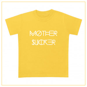 yellow t-shirt for babies with a mother sucker print