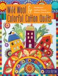 Wild Wool & Colorful Cotton