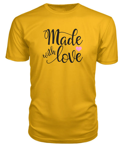 Image of Made With Love Premium Tee