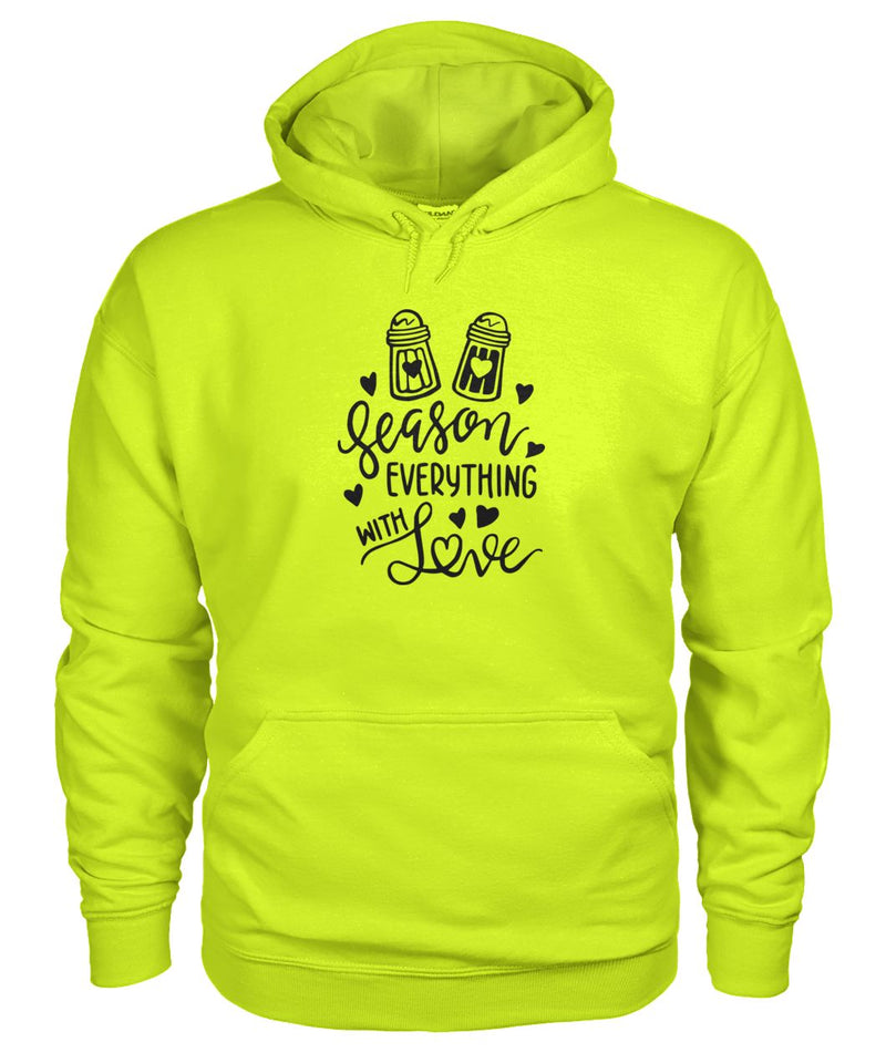 Season Everything With Love Hoodie