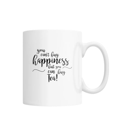 You Can't Buy Happiness Mug White Coffee Mug
