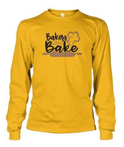 Bakers Gonna Bake Long Sleeve