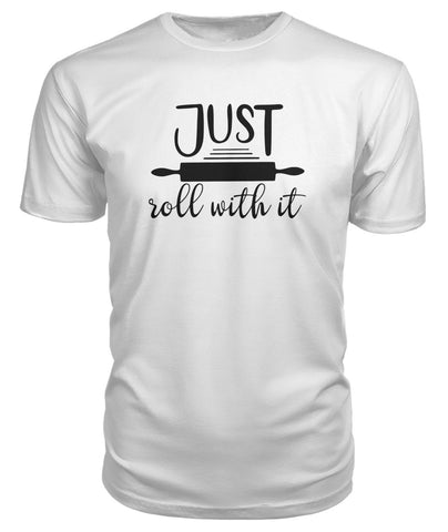 Image of Just Roll With It Premium Tee