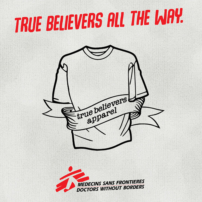 True Believers Apparel.  Week One.