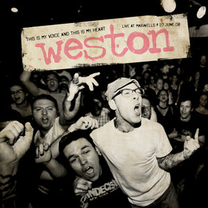 "Weston ""This is My Voice and This is My Heart: Live at Maxwell's"" LP"
