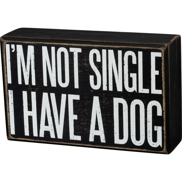 I'M NOT SINGLE SIGN