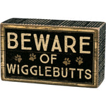 BEWARE OF WIGGLEBUTTS SIGN