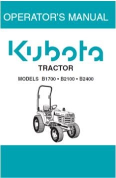 Kubota Operators Manual - B1700, B2100, B2400 Tractor