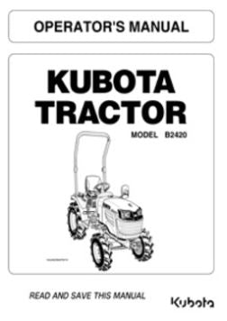 Kubota Operators Manual - B2420 Tractor (OPC Switch)