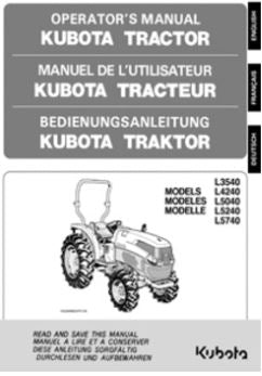 Kubota Operators Manual - L4240, L5040, L5240, L5740 Tractor ( Non Cab Version )
