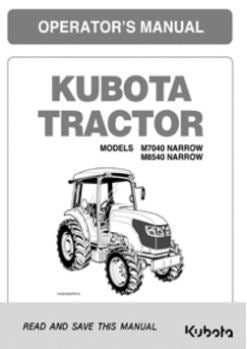 Kubota Operators Manual - M7040, M8540 Narrow Tractor