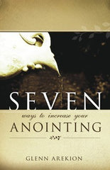 Seven ways to increase your anointing [BOOK]