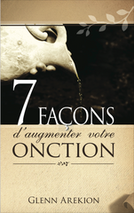 7 Façons D' Augmenter Votre Onction - French Version