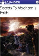 Secrets to Abraham's Faith - 2 DVDs