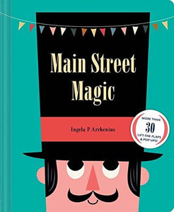 Main Street Magic by Ingela Peterson Arrhenius