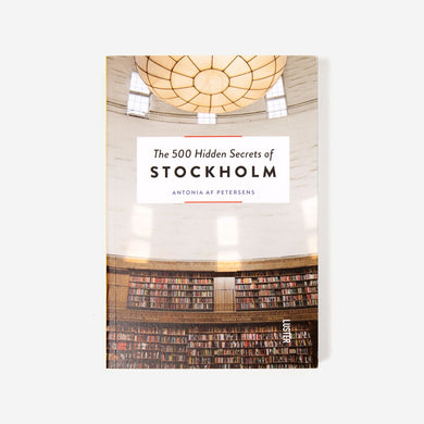 500 Hidden Secrets Of Stokholm