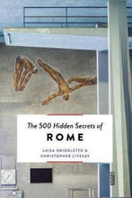 Load image into Gallery viewer, The 500 Hidden Secrets of Rome