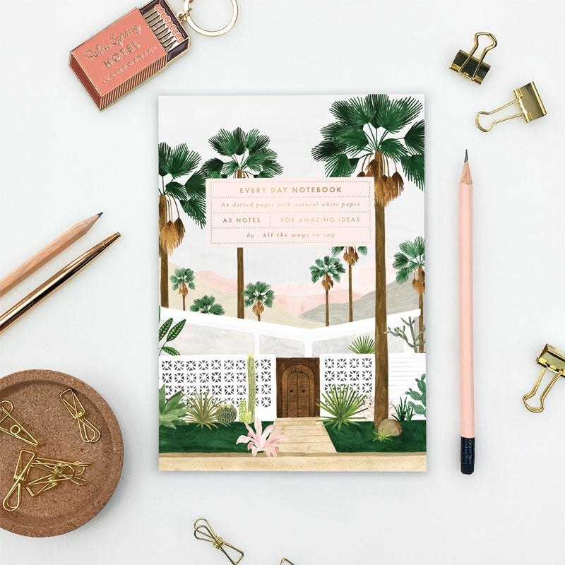 Palm Springs Every Day Notebook A5