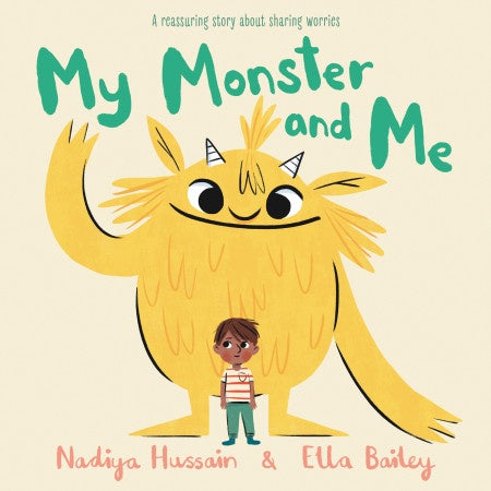 My Monster and Me by Nadiya Hussain and Ella Bailey