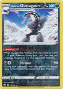 119/202 Galarian Obstagoon Rare Holo Reverse Holo Sword & Shield - The Feisty Lizard