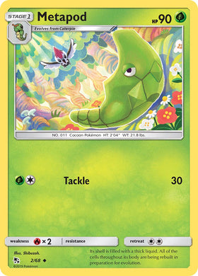 2/68 Metapod Uncommon Hidden Fates - The Feisty Lizard